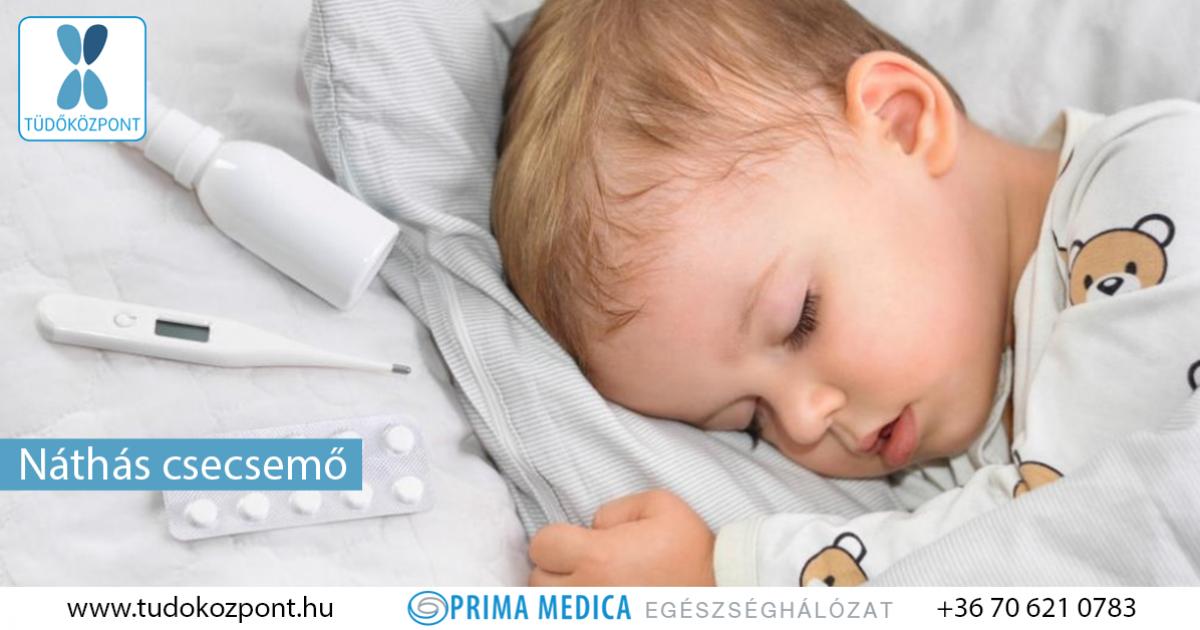 csecsemő nátha kezelése gyermekeknek a férgek általi megelőzésére, ha